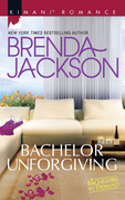 Bachelor Unforgiving (Mills & Boon Kimani) (Bachelors in Demand, Book 5)