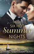 Six Hot Summer Nights: Caught in the Spotlight / Night After Night... / Unfinished Business / Coming Up for Air / A Breathless Bride / Underneath It All (Mills & Boon e-Book Collections)