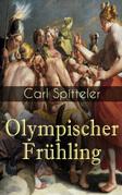 Olympischer Frühling (Gesamtausgabe - Band 1 bis 5)