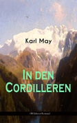 In den Cordilleren (Wildwest-Roman)