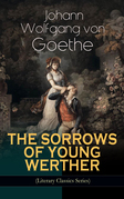 THE SORROWS OF YOUNG WERTHER (Literary Classics Series)