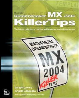 Macromedia Dreamweaver MX 2004 Killer Tips