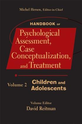 Handbook of Psychological Assessment, Case Conceptualization, and Treatment, Children and Adolescents