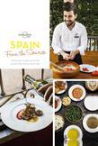 From the Source - Spain: Spain's Most Authentic Recipes From the People That Know Them Best