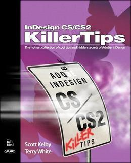 InDesign CS / CS2 Killer Tips