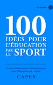 100 idées pour l'éducation par le sport