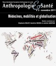3 | 2011 - Mdecines, mobilits et globalisation - Anthropologie sant
