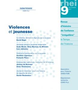 Numéro 9   2007 - Violences et jeunesse - RHEI