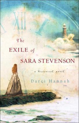 The Exile of Sara Stevenson: A Historical Novel