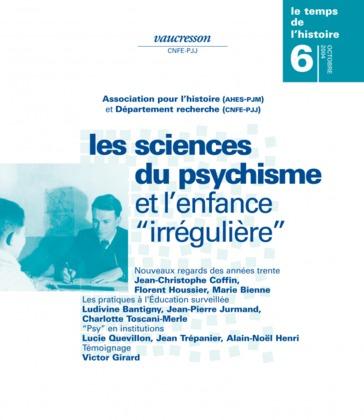Numéro 6 | 2004 - Les sciences du psychisme et l'enfance «irrégulière» - RHEI