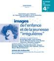 Numéro 4 | 2002 - Images de l'enfance et de la jeunesse «irrégulières» - RHEI