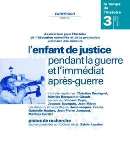 Numéro 3 | 2000 - L'enfant de justice pendant la guerre et l'immédiat après-guerre - RHEI