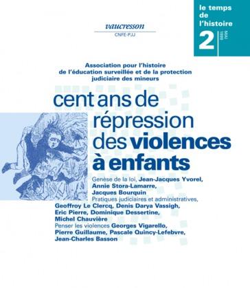 Numéro 2   1999 - Cent ans de répressions des violences à enfants - RHEI
