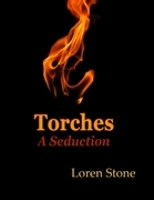 Torches - A Seduction