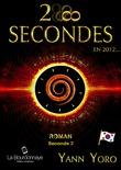 28 secondes ... en 2012 - Corée du Sud (Seconde 2 : Transfigurons-nous)