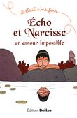 Écho et Narcisse, un amour impossible