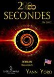 28 secondes ... en 2012 - États-Unis (Seconde 5 : Révélons nos intuitions)