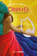 Orphée et la force du chant