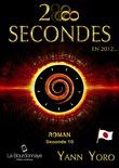 28 secondes ... en 2012 - Japon (Seconde 10 : Digérons mieux)