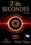 28 secondes ... en 2012 - Océan Pacifique Nord (Seconde 14 : Redéc-ouvrons la porte de l'espoir)