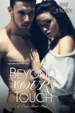 Beyond Your Touch