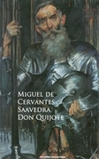 Don Quijote - Miguel de Cervantes Saavedra