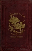 The Battle of Life. A Love Story - Charles Dickens