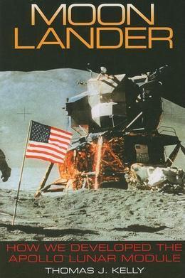 Moon Lander: How We Developed the Apollo Lunar Module