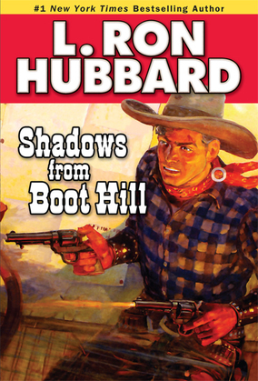 Shadows from Boot Hill