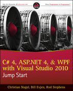 C# 4, ASP.NET 4, and WPF, with Visual Studio 2010 Jump Start (Wrox Blox #56)
