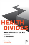 Health divides: Where you live can kill you