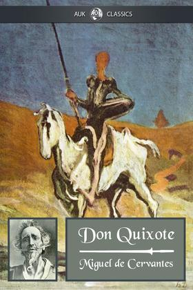 Don Quixote: The Complete Version