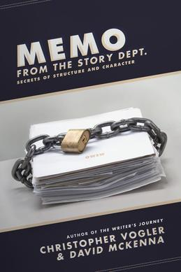 Memo from the Story Department: Secrets of Structure and Character