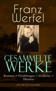 Gesammelte Werke: Romane + Erzählungen + Gedichte + Dramen (Über 200 Titel in einem Buch - Vollständige Ausgaben)
