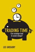 Trading time: Can exchange lead to social change?
