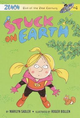 Stuck on Earth: Zenon: Girl of the 21st Century