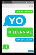 Yo, Millennial