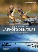Le grand livre de la photo de nature