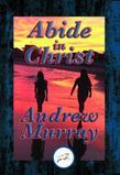 Abide in Christ: With Linked Table of Contents