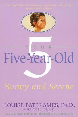 Your Five-Year-Old: Sunny and Serene