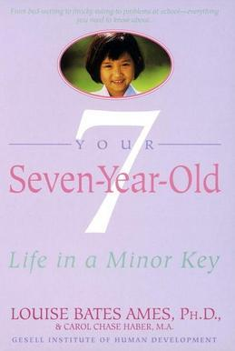 Your Seven-Year-Old: Life in a Minor Key