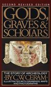 Gods, Graves & Scholars: The Story of Archaeology