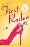First Rodeo: A Novel