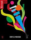 53   2009 - Voir la musique - Terrain