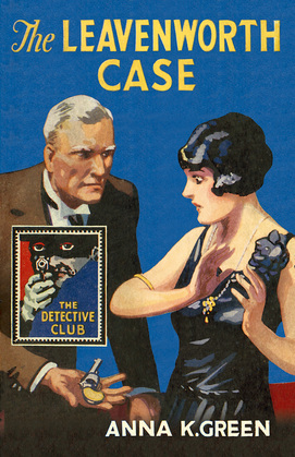 The Leavenworth Case (The D...