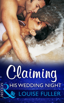 Claiming His Wedding Night (Mills & Boon Modern)