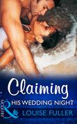 Claiming His Wedding Night (Mills & Boon Modern)
