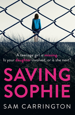 Saving Sophie: A gripping p...