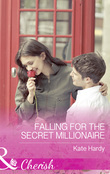 Falling For The Secret Millionaire (Mills & Boon Cherish)