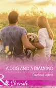 A Dog And A Diamond (Mills & Boon Cherish) (The McKinnels of Jewell Rock, Book 1)